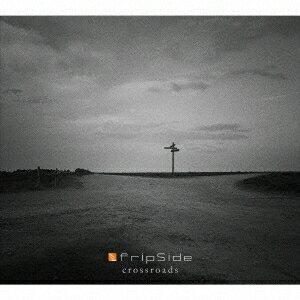 【送料無料】fripSide/crossroads (初回限定) 【CD+Blu-ray】
