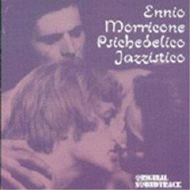 エンニオ・モリコーネ/PSICHEDICO JAZZISTICO 【CD】