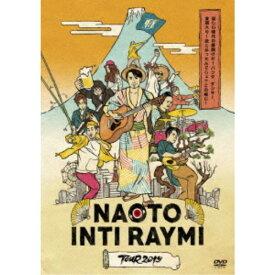 ナオト・インティライミ/ナオト・インティライミ TOUR 2019 〜新しい時代の幕開けだ!バンダ、ダンサー、全部入り!欲しかったんでしょ?この感じ!〜 【DVD】