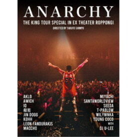 ANARCHY/THE KING TOUR SPECIAL in EX THEATER ROPPONGI《通常盤》 【DVD】