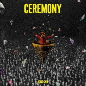 King Gnu/CEREMONY《通常盤》 【CD】