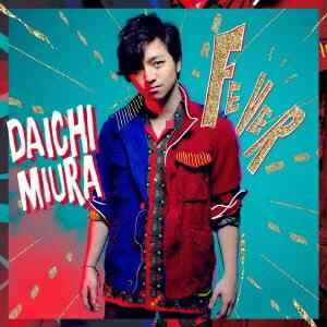 DAICHI MIURA/FEVER 【CD+DVD】