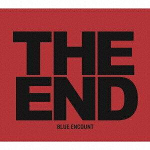 BLUE ENCOUNT/THE END (初回限定) 【CD+DVD】