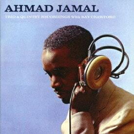 アーマッド・ジャマル/トリオ&クインテット・レコーディングス・ウィズ・レイ・クロフォード 【CD】