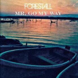 FORESTALL/Mr,Go My Way 【CD】