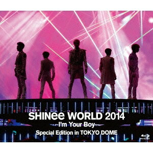 SHINee/SHINee WORLD 2014 〜I'm Your Boy〜 Special Edition in TOKYO DOME《通常版》 【Blu-ray】