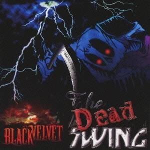 BLACK VELVET/THE DEAD SWING 【CD+DVD】
