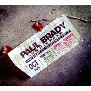 ポール・ブレイディ/ザ・ヴィッカー・ストリート・セッションズ Vol.1 【CD】
