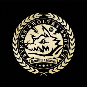 MAN WITH A MISSION/5YEARS・5WOLVES・5SOULS《通常盤》 【CD】