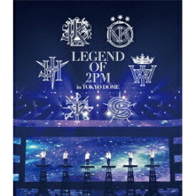 LEGEND OF 2PM in TOKYO DOME 【Blu-ray】