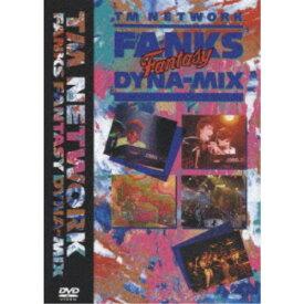 TM NETWORK/FANKS FANTASY DYNA-MIX 【DVD】