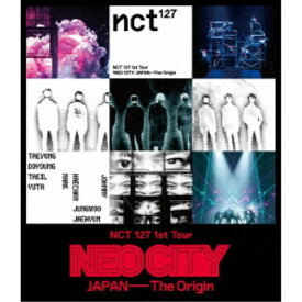 NCT/NCT 127 1st Tour NEO CITY : JAPAN - The Origin《通常版》 【Blu-ray】