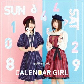 petit milady/CALENDAR GIRL《通常盤》 【CD】