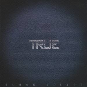 BLACK VELVET/TRUE 【CD+DVD】