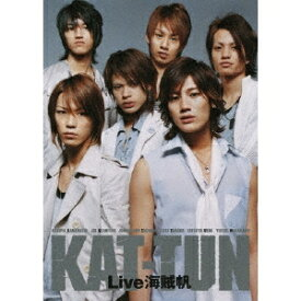 KAT-TUN Live 海賊帆 【DVD】