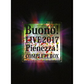 Buono!/Buono! LIVE 2017 Pienezza! COMPLETE BOX (初回限定) 【Blu-ray】