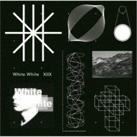 XIIX/White White 【CD】
