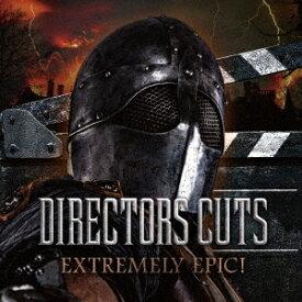 (サウンドトラック)/DIRECTORS CUTS EXTREMELY EPIC! 【CD】
