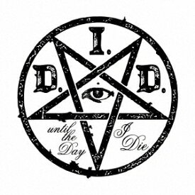 D.I.D./until the Day I Die (初回限定) 【CD】