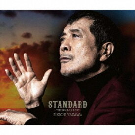 矢沢永吉/「STANDARD」〜THE BALLAD BEST〜《限定盤B》 (初回限定) 【CD+DVD】