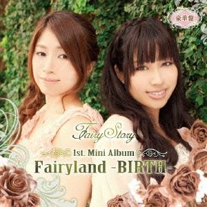 Fairy Story/Fairyland-BIRTH- 【CD+DVD】