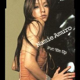 安室奈美恵/Put 'Em Up 【CD】