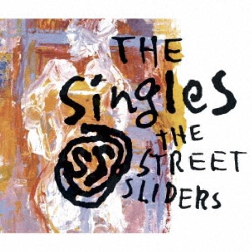 【送料無料】ストリート・スライダーズ/The SingleS 【CD】