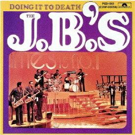 JBズ/ドゥイング・イット・トゥ・デス (期間限定) 【CD】