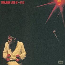 萩原健一/DONJUAN LIVE(初回限定) 【CD】