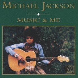 マイケル・ジャクソン/ミュージック・アンド・ミー (初回限定) 【CD】