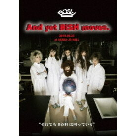 BiSH/And yet BiSH moves. 【DVD】