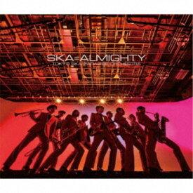 東京スカパラダイスオーケストラ/SKA=ALMIGHTY 【CD+DVD】