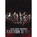 TOUR 2007 cartoon KAT-TUN II You 【DVD】