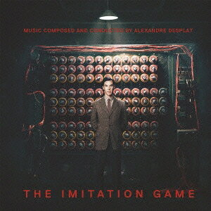 アレクサンドル・デスプラ/「イミテーション・ゲーム」オリジナル・サウンドトラック 【CD】