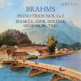 スタンチュール/ブラームス:ピアノ三重奏曲 第2番&第3番 【CD】