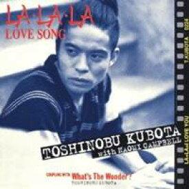 久保田利伸 with ナオミ・キャンベル/LA・LA・LA LOVE SONG 【CD】