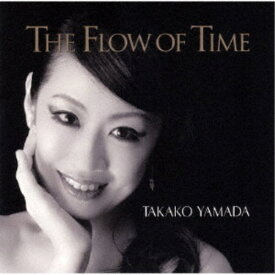 山田貴子/The Flow Of Time 【CD】