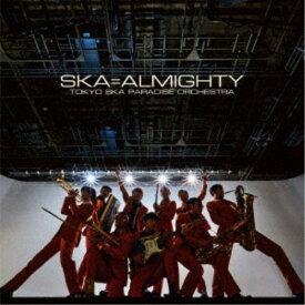 東京スカパラダイスオーケストラ/SKA=ALMIGHTY 【CD】