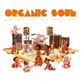 (V.A.)/ORGANIC SOUL from GOON TRAX 【CD】