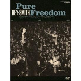 HEY-SMITH/Pure Freedom 【DVD】