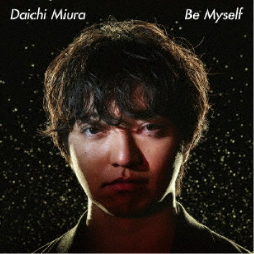 三浦大知/Be Myself《MUSIC VIDEO盤》 【CD+DVD】