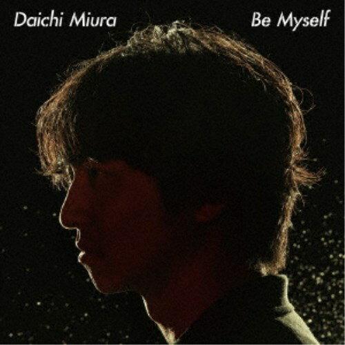 三浦大知/Be Myself《通常盤》 【CD】