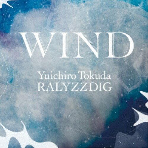 徳田雄一郎RALYZZDIG/WIND 【CD】