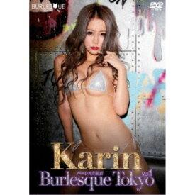 Karin/バーレスク東京vol.1 Karin 【DVD】