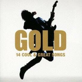 (オムニバス)/GOLD 14 COOL & GREAT SONGS 【CD】