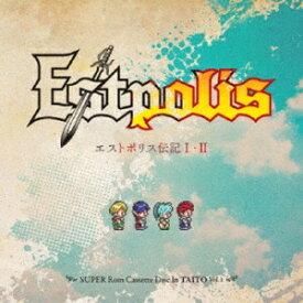 (ゲーム・ミュージック)/エストポリス伝記I・II -SUPER Rom Cassette Disc In TAITO Vol.1- 【CD】