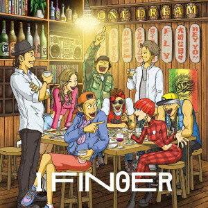 1 FINGER/ONE DREAM 【CD+DVD】
