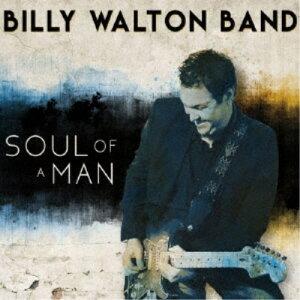 ビリー・ウォルトン・バンド/ソウル・オブ・ア・マン 【CD】