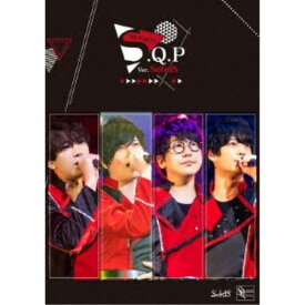 SolidS/S.Q.P Ver.SolidS 【Blu-ray】