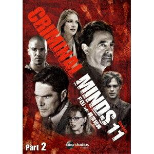 クリミナル・マインド/FBI vs. 異常犯罪 シーズン11 コレクターズBOX Part2 【DVD】
